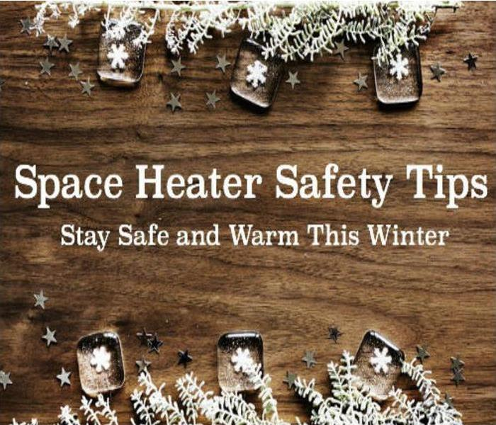 Fire Damage Space Heater Safety Tips